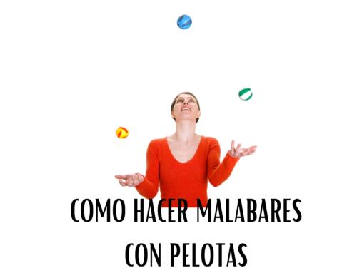 COMO HACER MALABARES CON PELOTAS